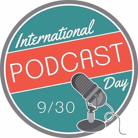 International Podcast Day 30th September