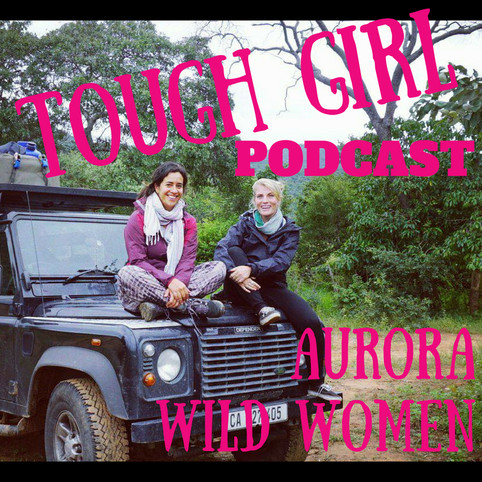 Bettina Guirkinger and Kat Scriven from Aurora Wild Women of the World.