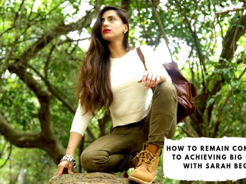 How To Remain Committed to Achieving BIG Goals with Sarah Begum