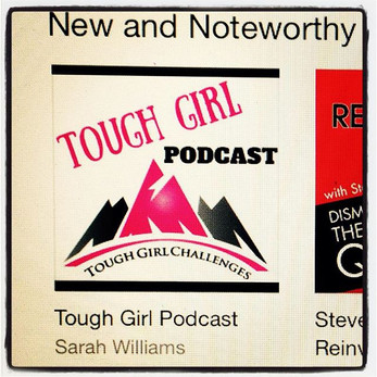 The Tough Girl Podcast is Number 1 in New & Noteworthy in iTunes!