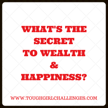 What's the secret to wealth & happiness?