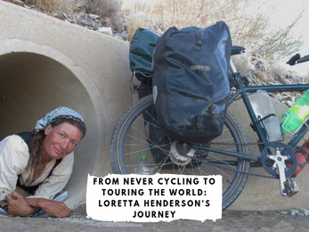 From Never Cycling to Touring the World: Loretta Henderson's Journey