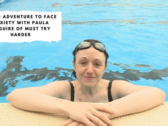 Using Adventure to Face Anxiety with Paula McGuire of Must Try Harder