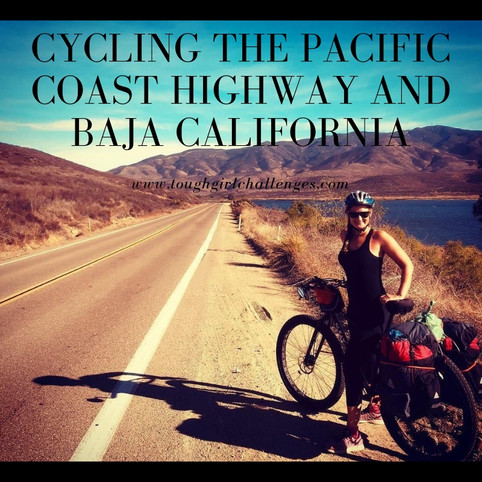Cycling the Pacific Coast Highway and Baja California