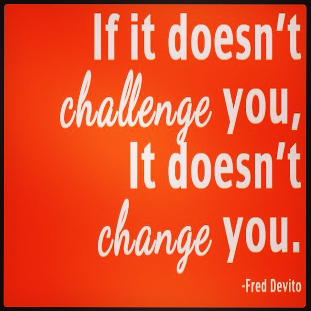 Instagram - ❤️❤️❤️❤️❤️ A quote to live by! ❤️❤️❤️❤️❤️ #challenge #change #toughg