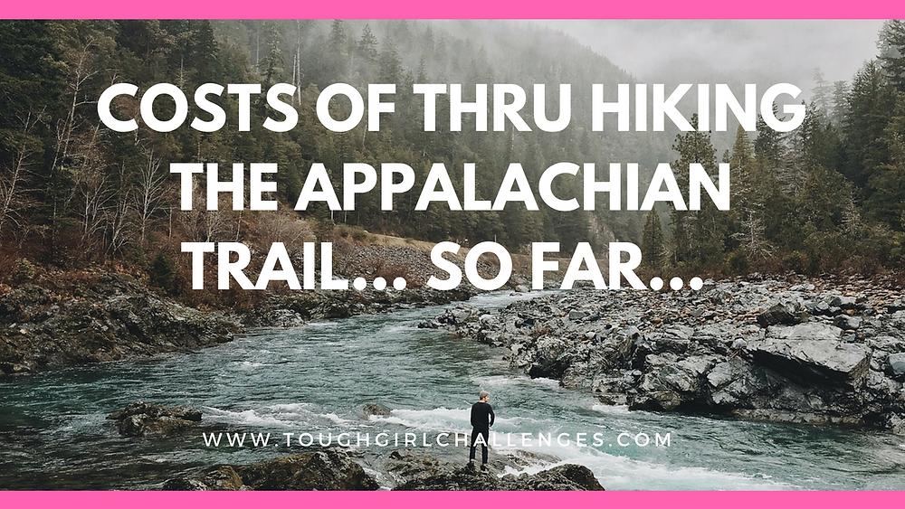 Cost of thru hiking the Appalachian Trail so far