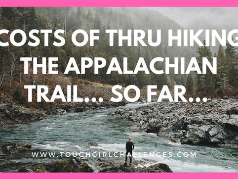Costs of thru hiking the Appalachian Trail… So far...