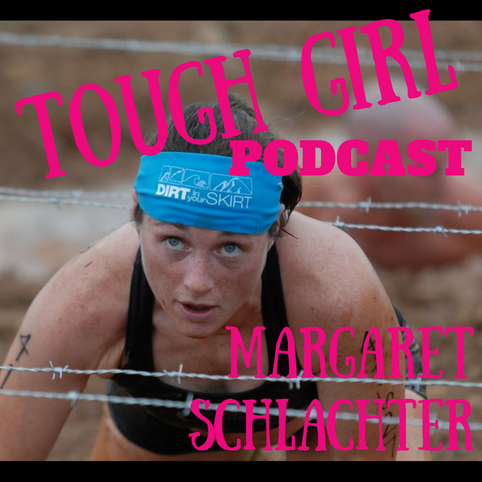 Margaret Schlachter- The first professional female obstacle course racer & founder of Dirt in Yo