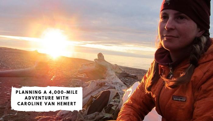 Caroline Van Hemert - A 4,000-Mile Journey into the Alaskan Wilds.
