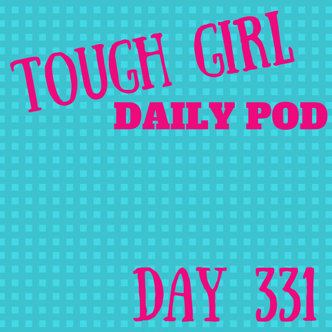 Tough Girl Daily PODCAST! Monday 27th November #MotivationalMonday