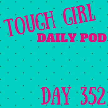 Tough Girl Daily PODCAST! Monday 18th December - One more sleep!!!!! #Family #Christmas