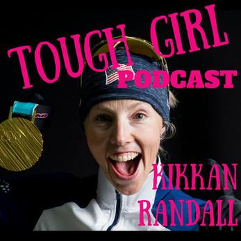 Tough Girl - Kikkan Randall - 5X Olympian, Olympic champion cross-country skier 2018 & World Cha