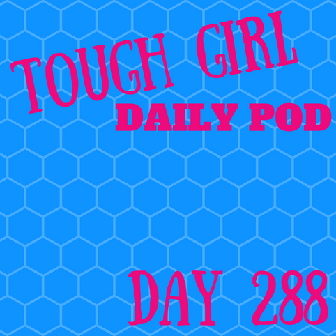 Tough Girl Daily PODCAST! Sunday 15th October - Blog post - 4 Things The Women's Adventure Expo Taug