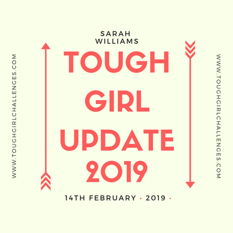 BIG LOVE from Tough Girl Challenges! February Update