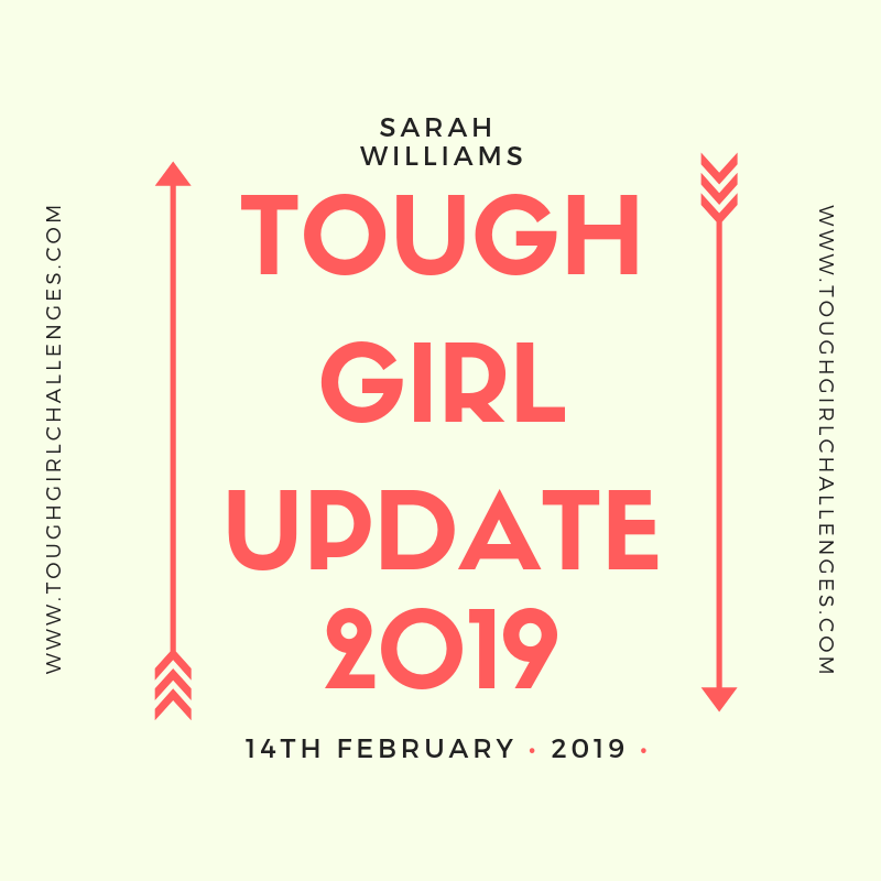 TOUGH GIRL UPDATE 2019