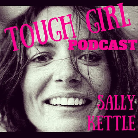 Transcript of the Tough Girl Podcast with Sally Kettle - World Record Two-Time Atlantic Ocean Rower