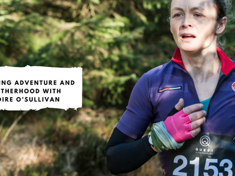 Juggling Adventure and Motherhood with Moire O'Sullivan