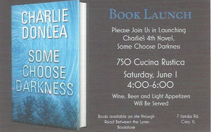 Book Launch Events: Some Choose Darkness— Charlie Donlea