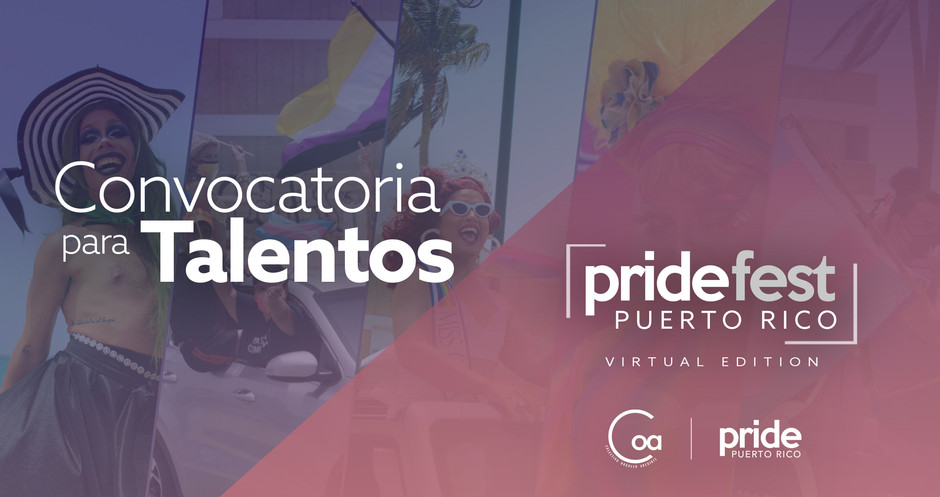 Convocatoria para Talentos • Virtual PRIDE FEST 2021