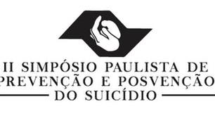 II Simpósio Paulista de Prevenção e Posvenção do Suicídio