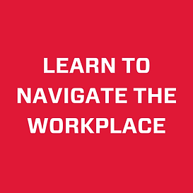 lEARN TO NAVIGATE THE WORKPLACE.png