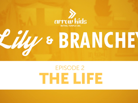 E2 | The Life | Lily & Branchey