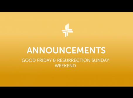 Good Friday & Resurrection Sunday 2020 | Announcements