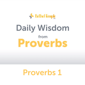 Proverbs 1 | Daily Wisdom from Proverbs