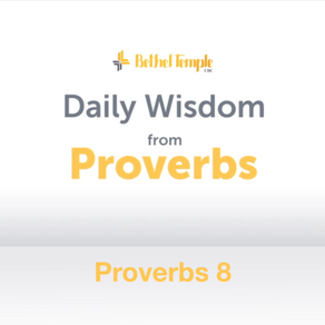 Proverbs 8 | Daily Wisdom from Proverbs