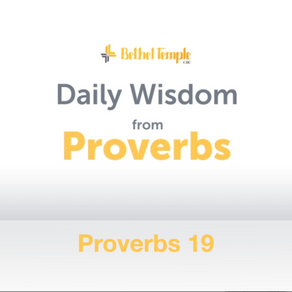 Proverbs 19 | Daily Wisdom from Proverbs