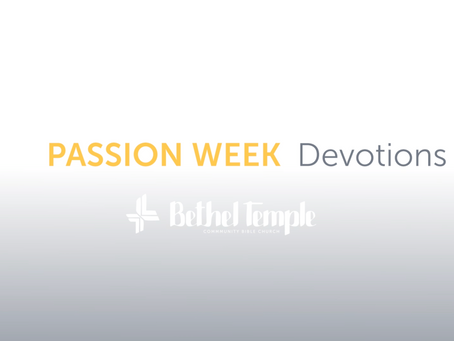 Passion Week Devotions | Explanation