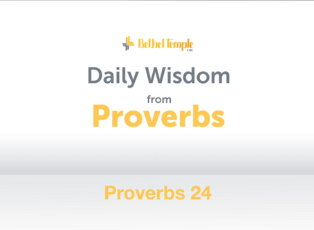 Proverbs 24 | Daily Wisdom from Proverbs