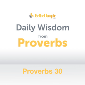 Proverbs 30 | Daily Wisdom from Proverbs