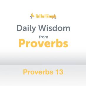 Proverbs 13 | Daily Wisdom from Proverbs