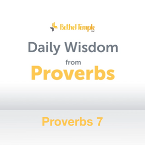 Proverbs 7 | Daily Wisdom from Proverbs