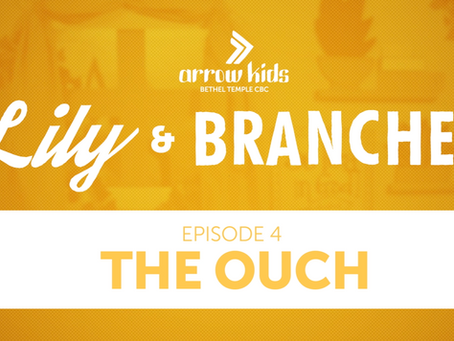 E4 | The Ouch | Lily & Branchey