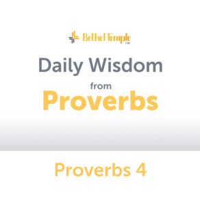 Proverbs 4 | Daily Wisdom from Proverbs