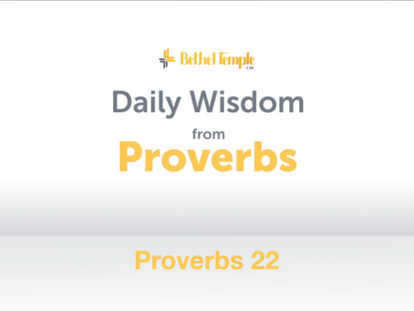 Proverbs 22 | Daily Wisdom from Proverbs