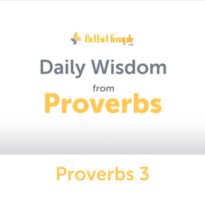 Proverbs 3 | Daily Wisdom from Proverbs