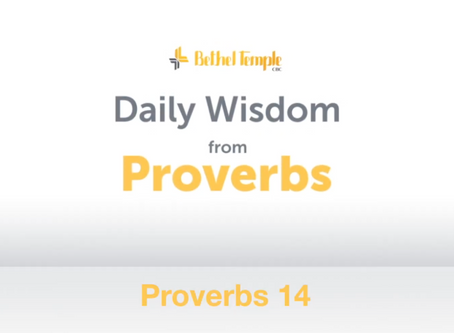 Proverbs 14 | Daily Wisdom from Proverbs