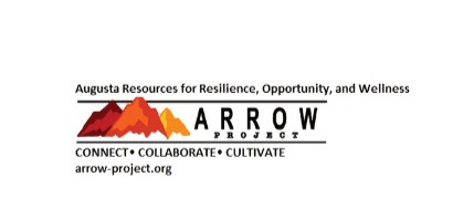 Community Spotlight - ARROW Project - Augusta Resources for Resilience, Opportunity, and Wellness