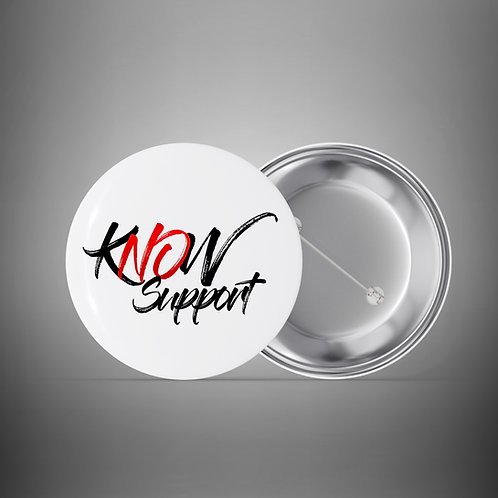 "Collectible Tin ""Know Support"" Pin"
