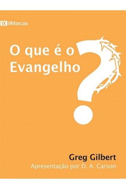O que é o Evangelho?