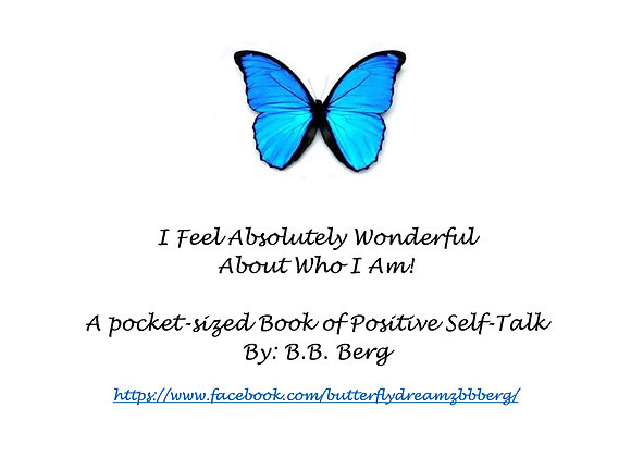 I feel absolutely Wonderful about myself by B.B. Berg