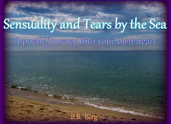 Sensuality and Tears by the Sea by B.B. Berg