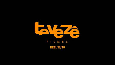 Tevezê Filmes - Reel 2019/2020