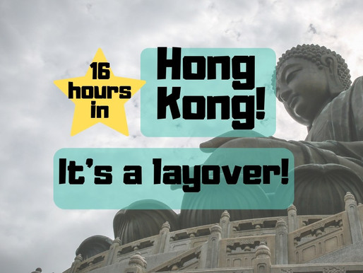 Hong Kong layover – what to do on a quick trip!