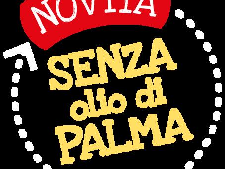 """""""Senza Olio di Palma"""", ma perchè?"""