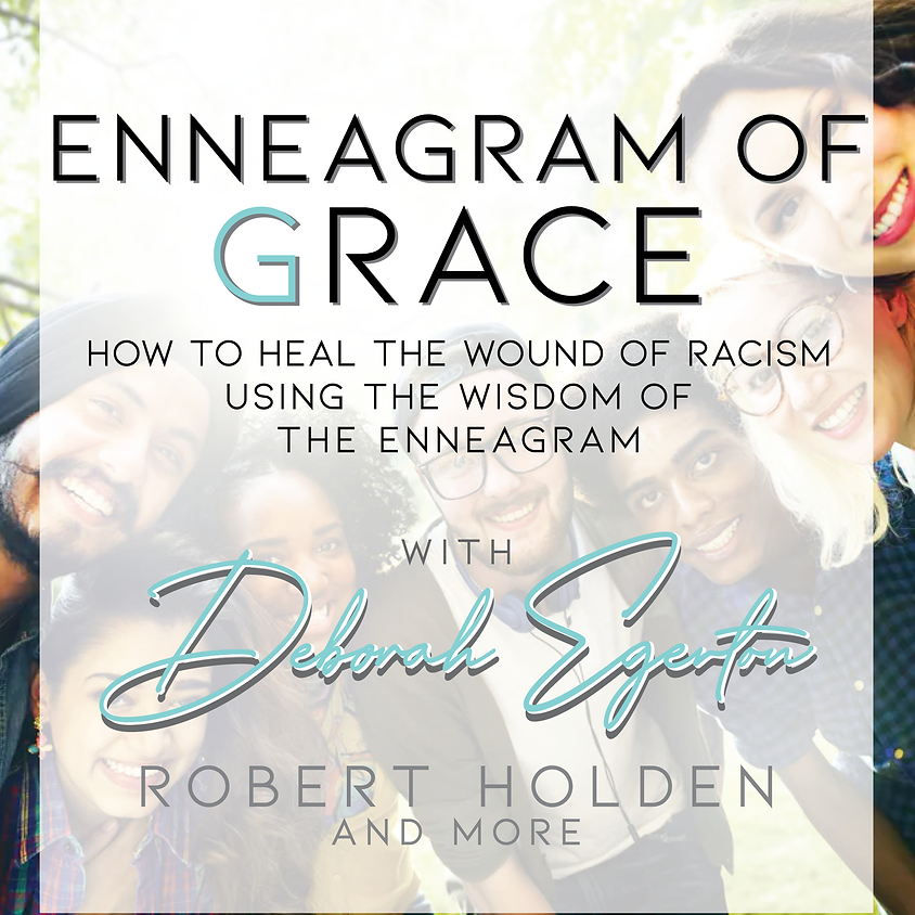 ENNEAGRAM OF GRACE (tickets available at external link below)