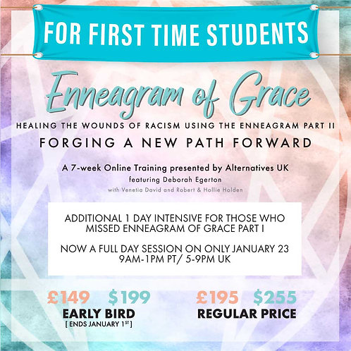 Enneagram of Grace Part II: Forging a New Path Forward *1ST TIME STUDENTS